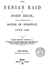 Denison The Fenian Raid on Fort Erie